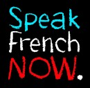 Speak French Now