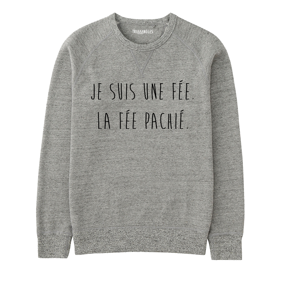 Sweat La Fee Pas Chié - Triaaangles ®