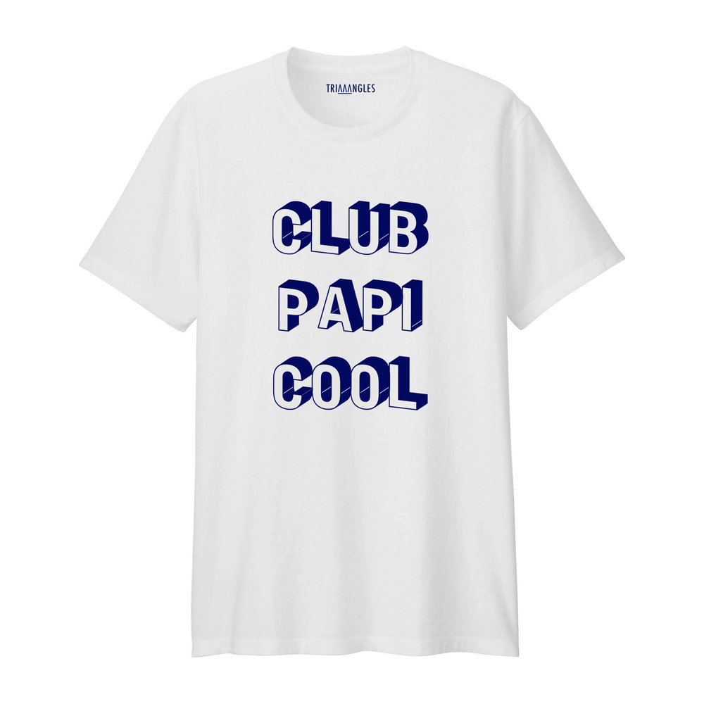Tshirt Blanc Club Papi Cool - Coupe Homme - Artshop Triaaangles ® SiSi La Famille