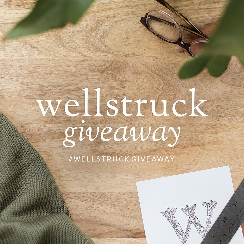 Wellstruck Giveaway #WellstruckGiveaway