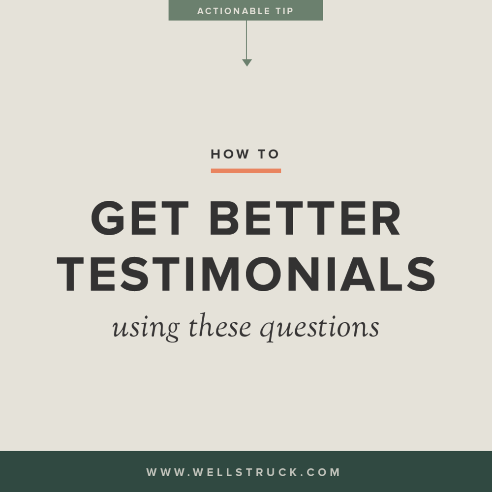 How to get better testimonials using these questions. (Written by Wellstruck Brand Strategy & Design)