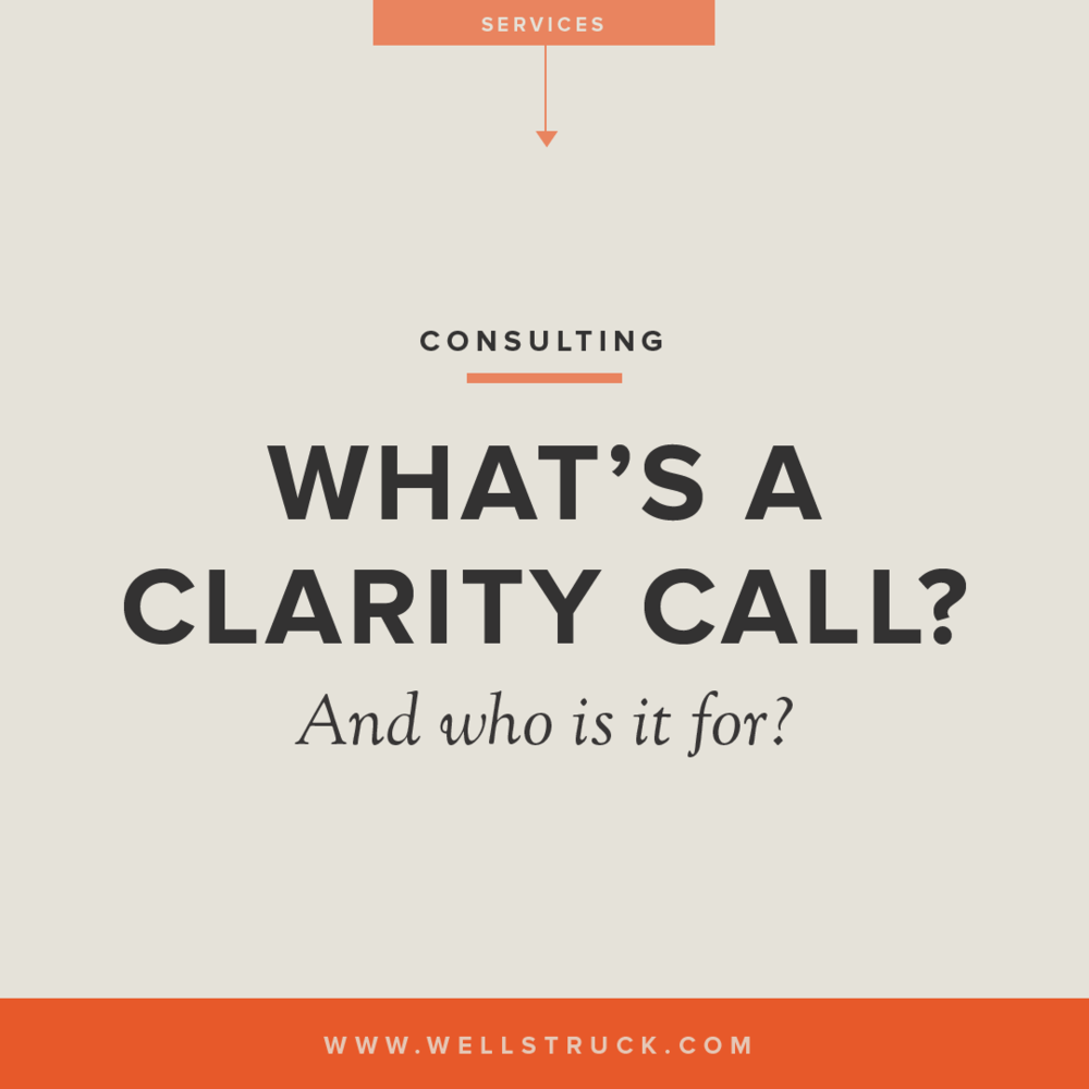 What's a clarity call and who is it for?