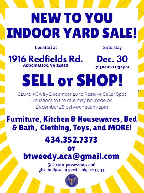 New to You Indoor Yard Sale!Sell or Shop! - December 30, 2018, 7:30am - 12:30 pmReserve seller spot for $20.  See flyer for more details!