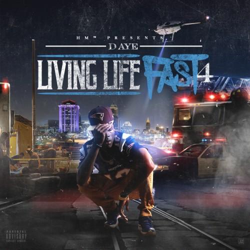 Livin Life Fast 4