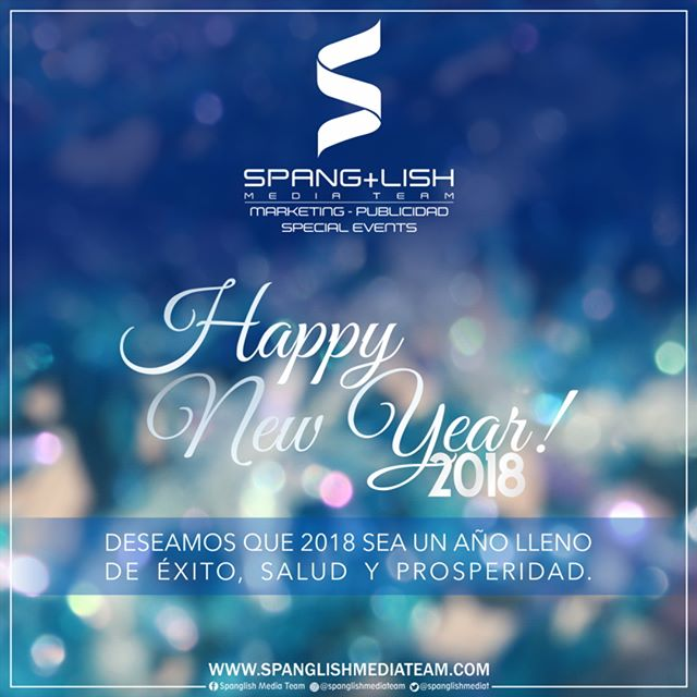 Happy New Year! ¡Feliz Año Nuevo! #2017 #2018 #SMT #spanglishmediateam