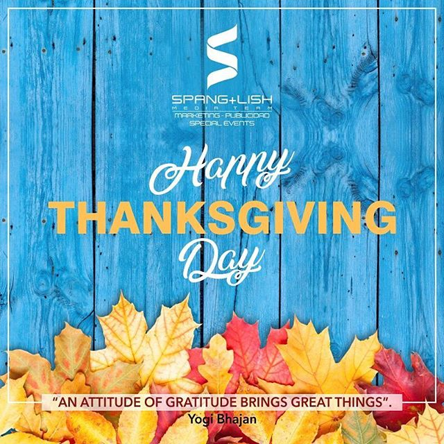 Happy Thanksgiving Day to all! . Don´t forget: thankfulness creates gratitude which, generates contentment, that causes peace! . #SpanglishMediaTeam #Spanglish #Marketing #Digital #SocialMedia #Orlando #Miami #EEUU #USA #ThanksgivingDay #ThanksgivingDay2017 #Thanksgiving