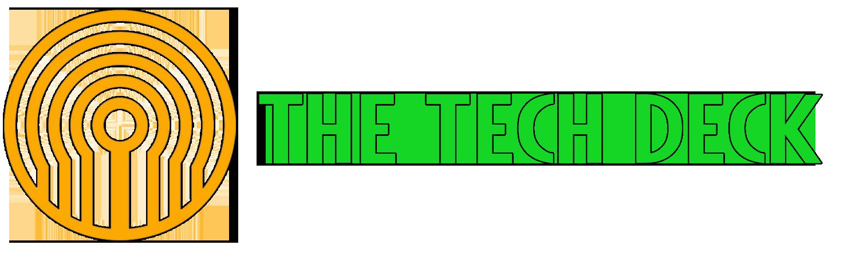 The Tech Deck