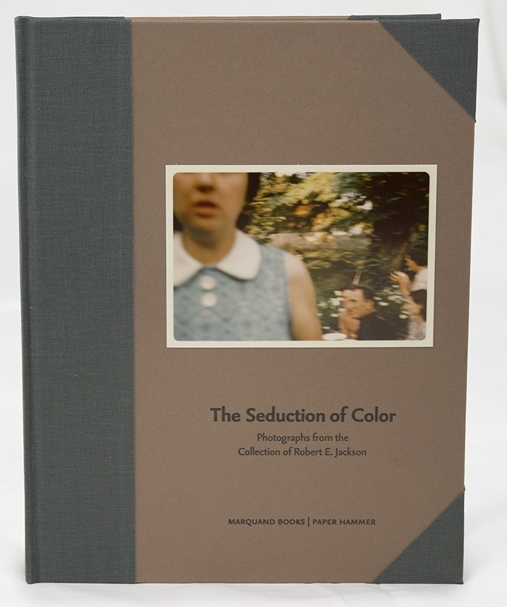 The Seduction of Color: Photographs from the Collection of Robert E. Jackson