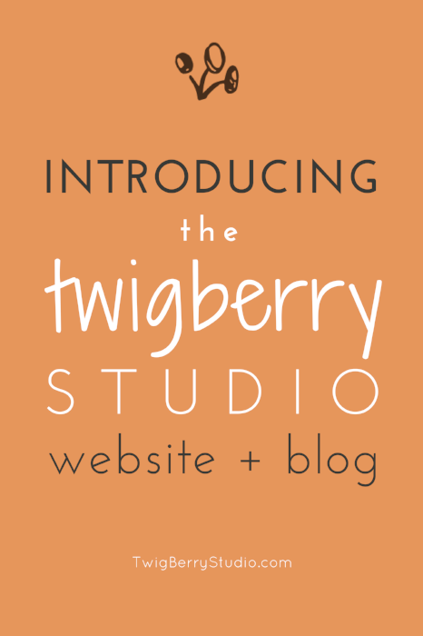 introducing the twigberrystudio website and blog for creative makers and entrepreneurs