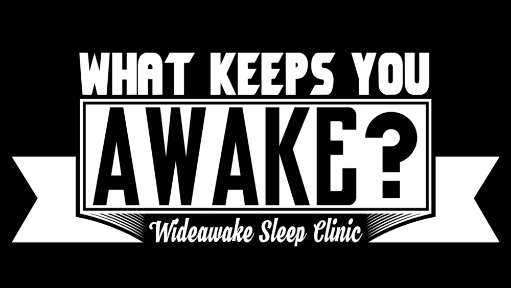 wideawake-what keeps you awake?.png