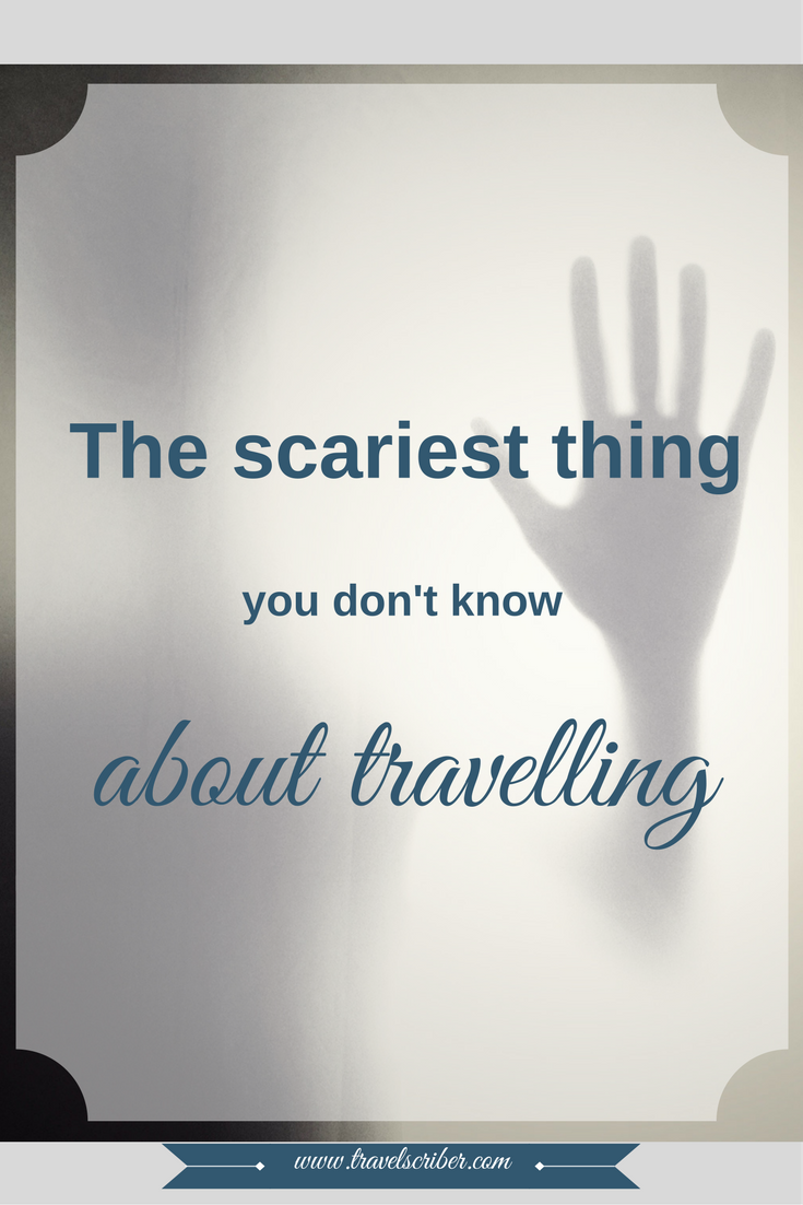 The scariest thing that you don't know about travelling