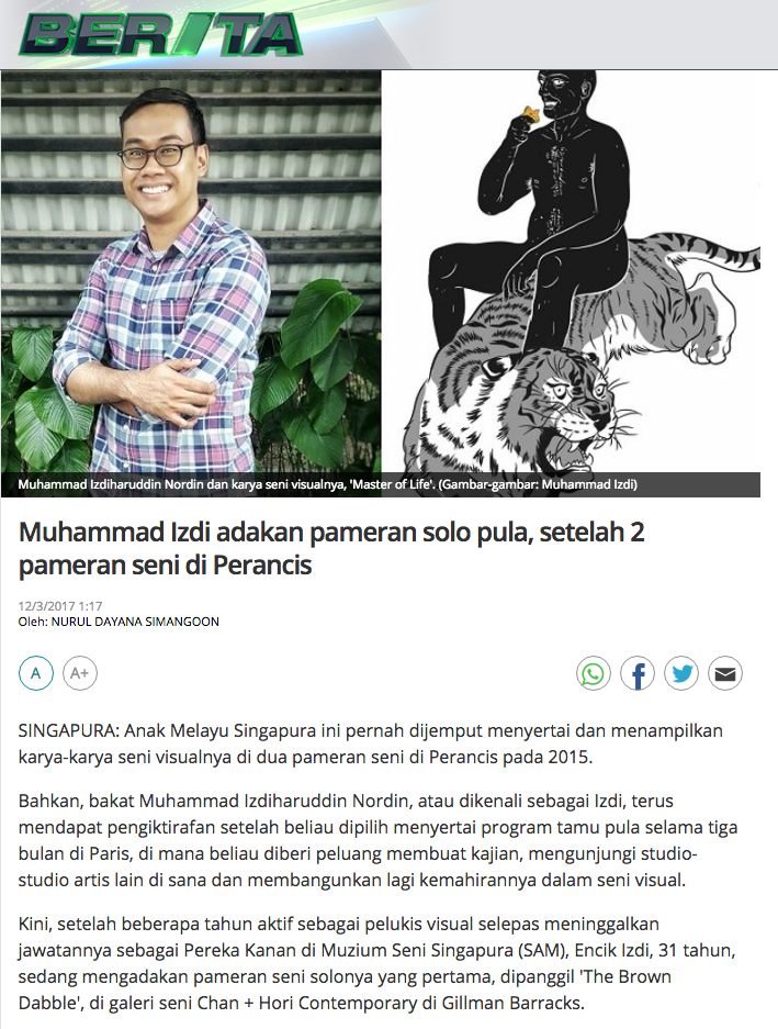 'Muhammad Izdi adakan pameran solo pula, setelah 2 pameran seni di Perancis' article published on 12 Mar 2017 by Nurul Dayana Simanggon, BERITAMediacorp, Singapore.
