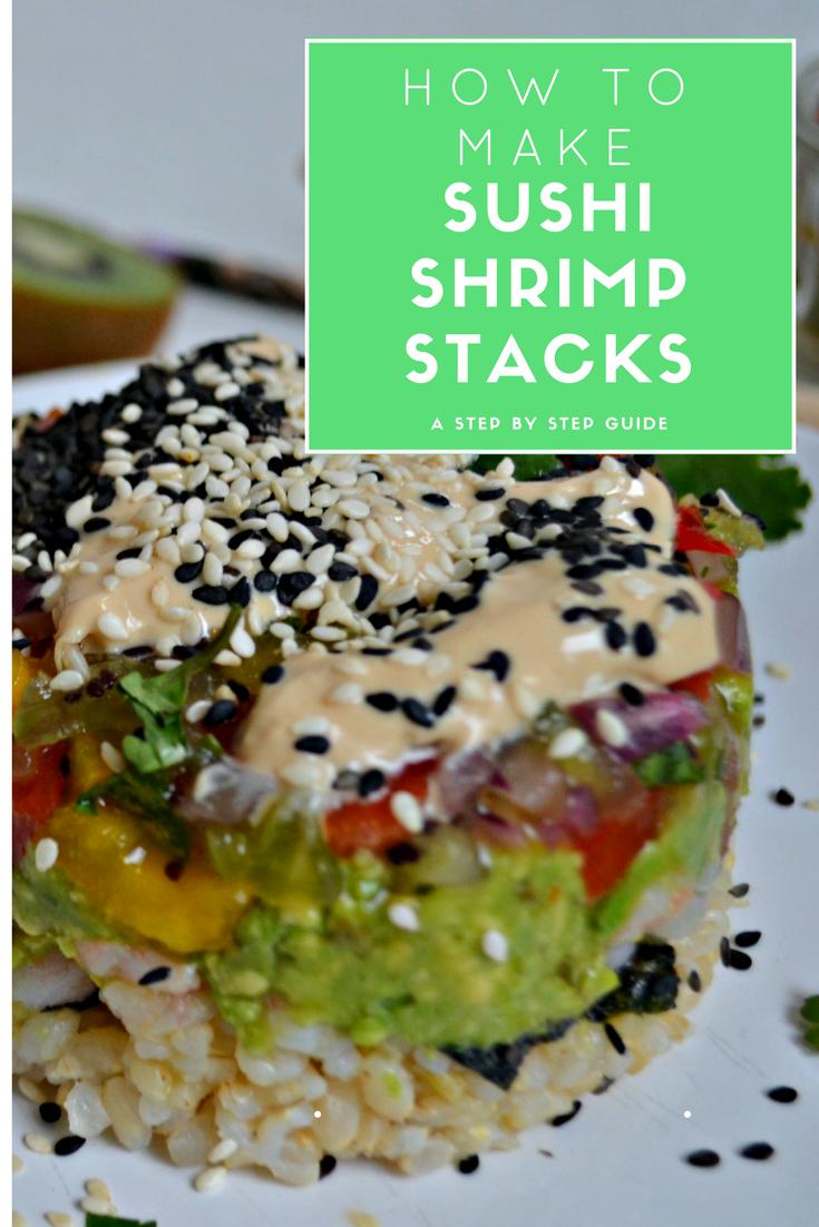 How to make sushi shrimp stacks