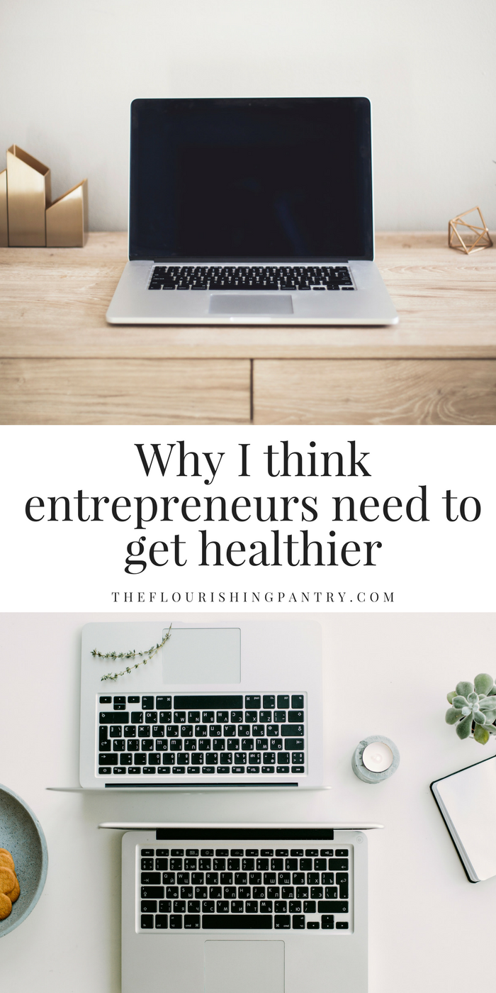 Entrepreneurs get healthier | The Flourishing Pantry.png