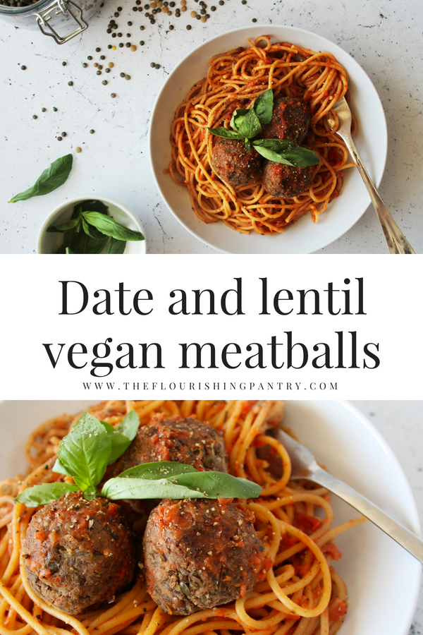 Date and lentil vegan meatballs The Flourishing Pantry