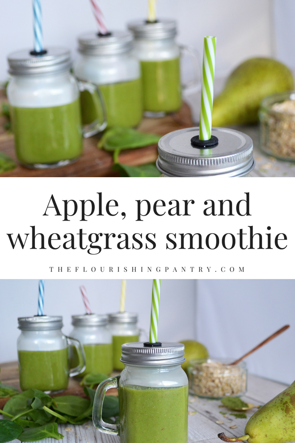 Apple pear and wheatgrass smoothie | The Flourishing Pantry.png