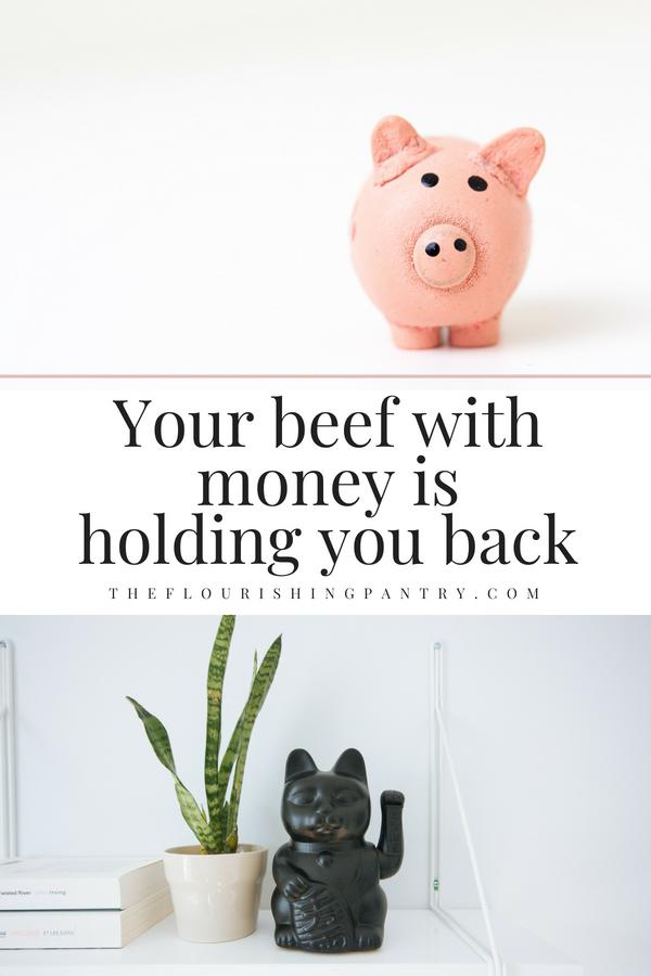 Money mindset | The Flourishing Pantry.png
