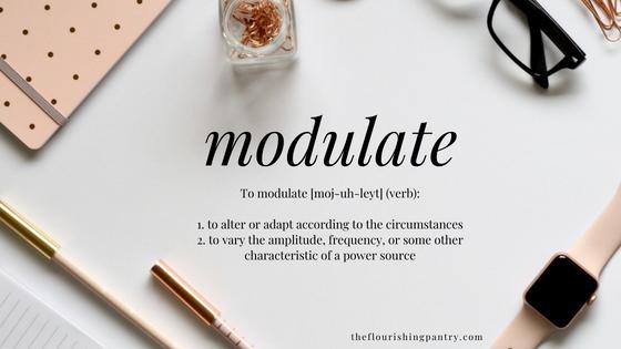 modulate | Coaching with The Flourishing Pantry.png