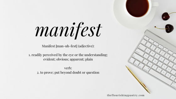 manifest   Coaching with The Flourishing Pantry.png
