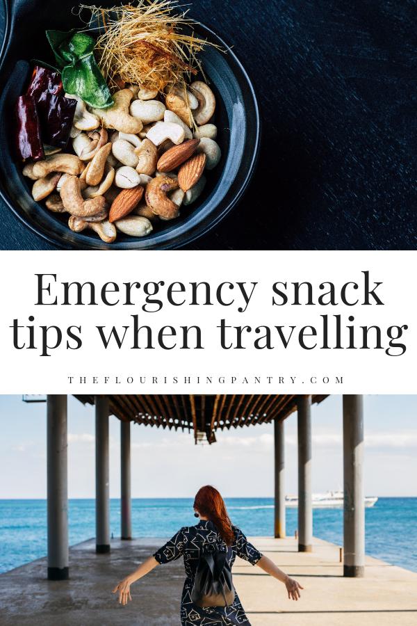 PINTEREST | Emergency travel snack tips | The Flourishing Pantry.png
