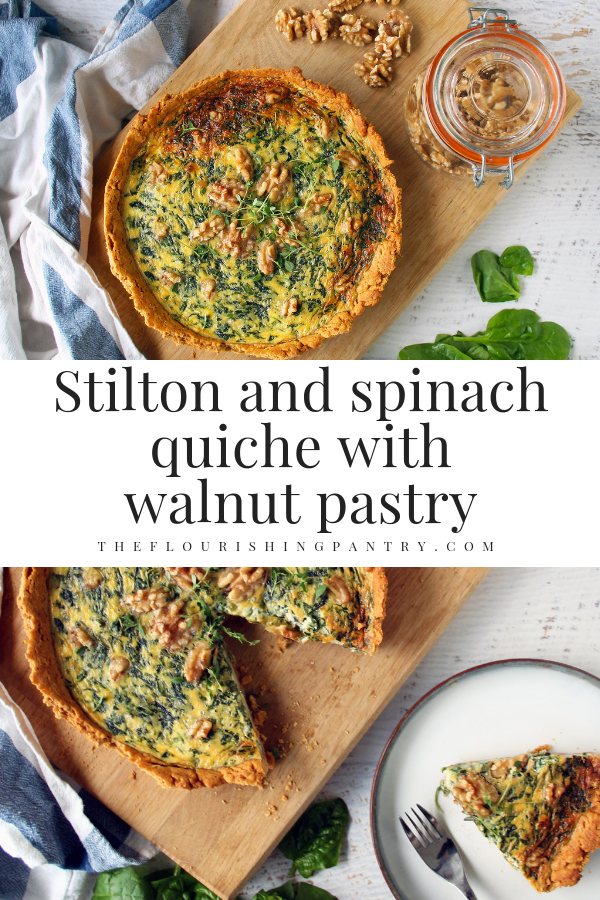 PINTEREST | Stilton and spinach quiche with walnut pastry | The Flourishing Pantry.png