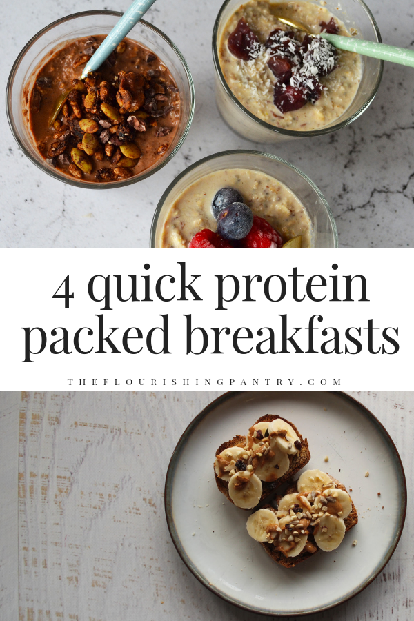Quick high protein breakfasts | The Flourishing Pantry.png