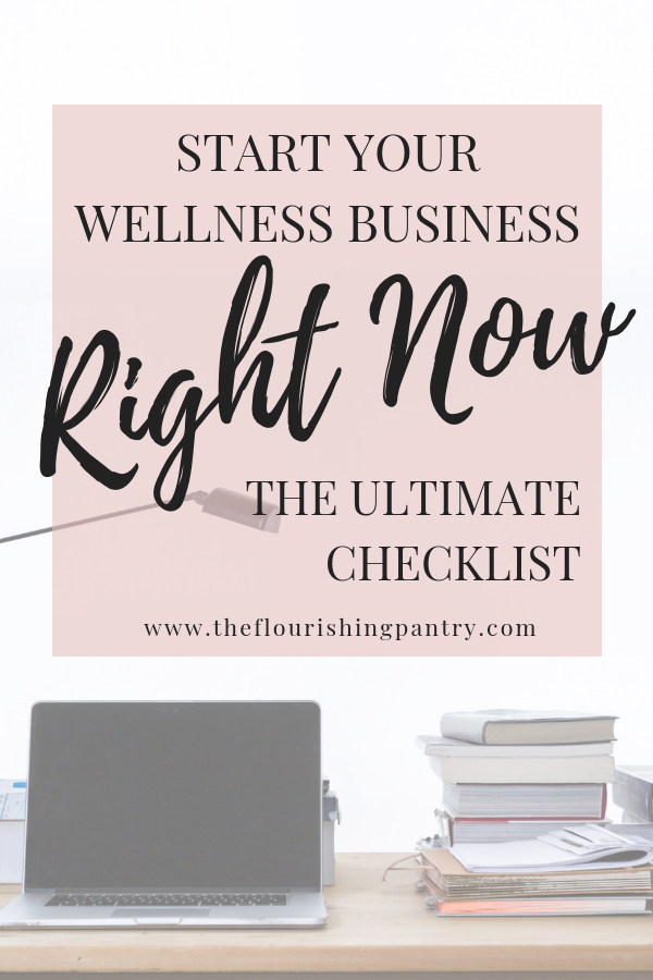 How to start a wellness business | The Flourishing Pantry.jpg