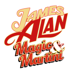 James Alan: Magic & Martini
