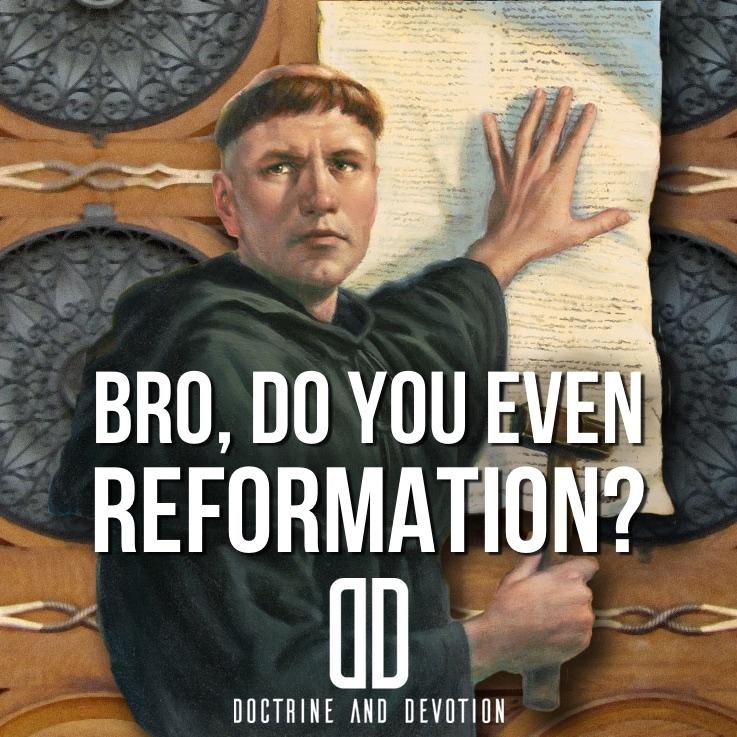 bro-reformation.jpg