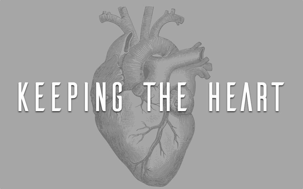 Keeping the Heart