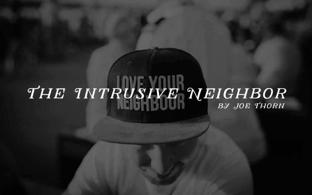 intrusive-neighbor.jpg