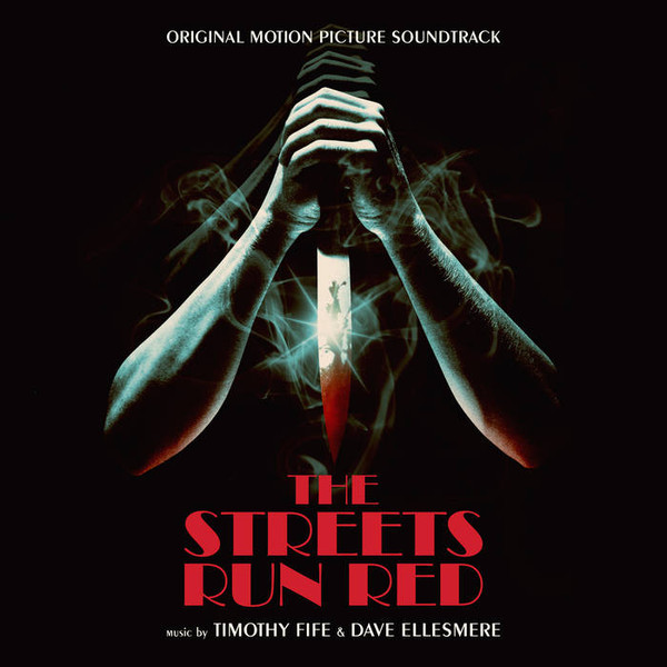 TIMOTHY FIFE & DAVE ELLESMERE-STREETS RUN RED OST