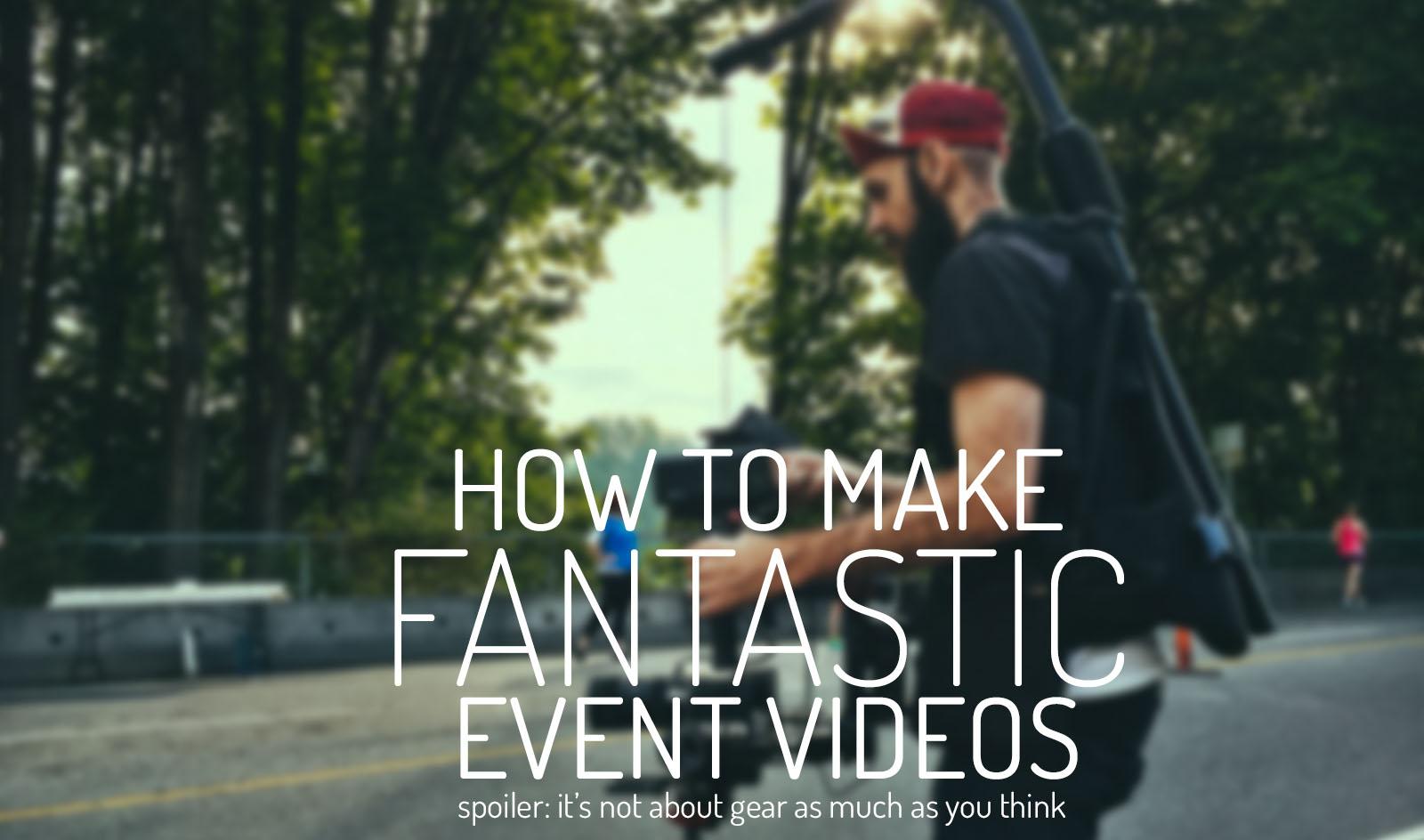 MakingAwesomeEventVideos_title