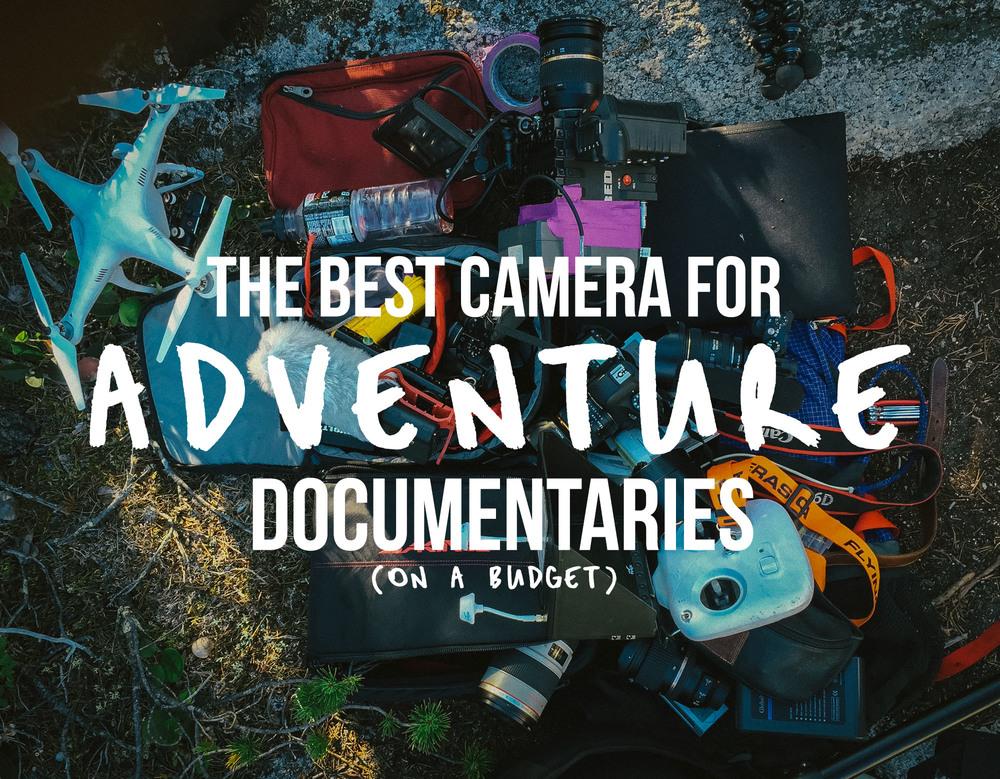 TheBestCameraForBudgetDocumentaries.jpg