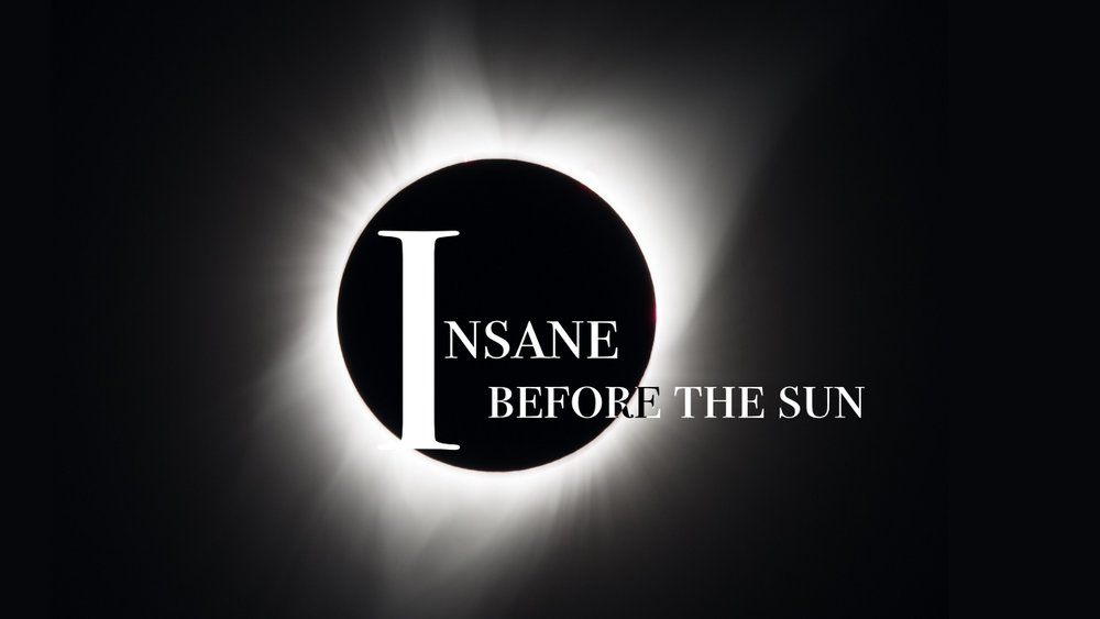 Insane Before the Sun, Podcast