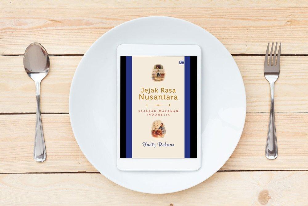 Jejak Rasa Nusantara Sejarah Makanan Indonesia (Archipelago Flavor Trail History of Indonesian Food & News \u2014 TASTE INDONESIA