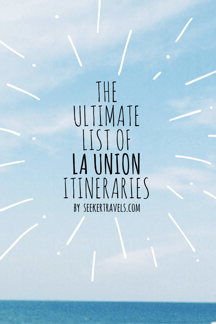 The Ultimate List of La Union Itineraries | SEEKER
