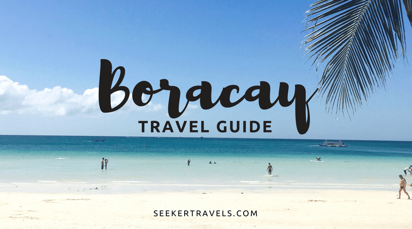 Boracay Travel Guide by Seeker