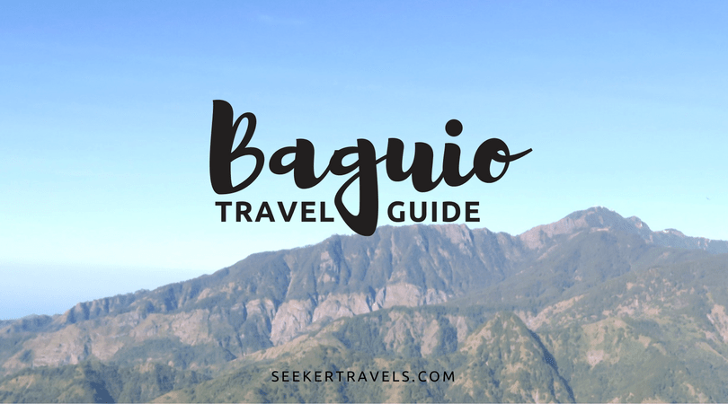 Baguio Travel Guide by Seeker