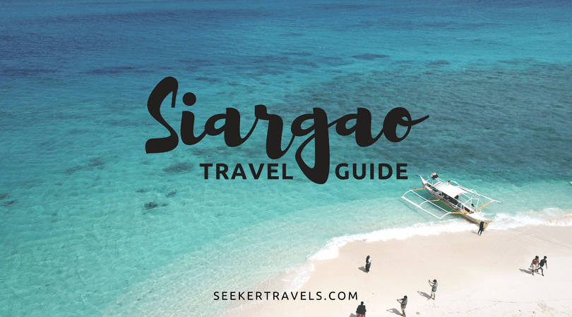 Seeker's Siargao Travel Guide