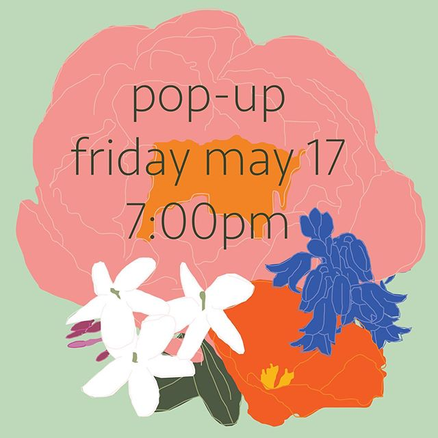 Pop-up alert! Join us next Friday May 17 at 7:00pm for some desserts made from our selection of Leaves & Flowers teas. We will be here  serving you all things delicious until we sell out! See you there! 🌺