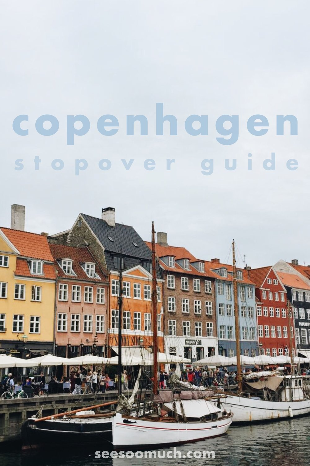 See Soo Much of Copenhagen, Denmark! A guide for your short layover