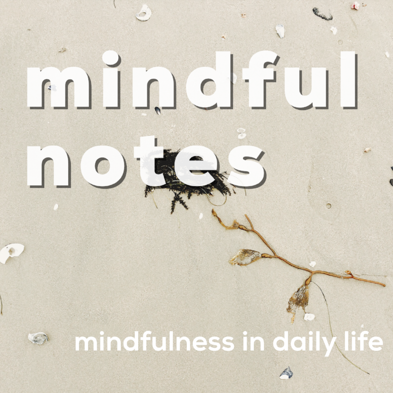 Mindful Notes Podcast