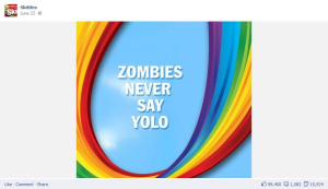 Zombies never say yolo