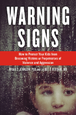 Warning Signs: How to Protect Your Kids from Becoming Victims or Perpetrators of Violence and Aggression book
