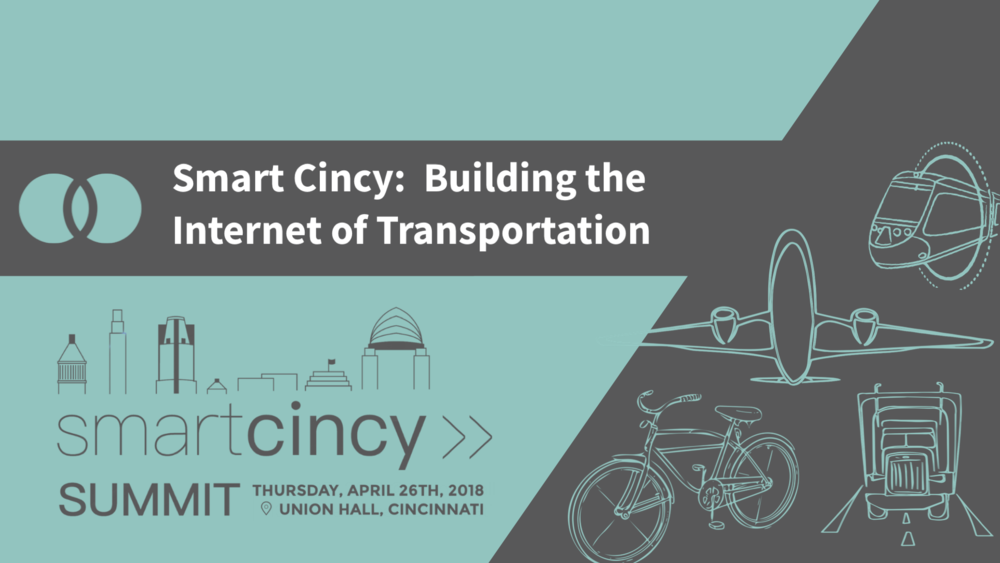 1. Smart Cincy: Building the Internet of Transportation - Talking points include - connectivity as the foundational layer, mobility goals, social mobility and economic developmentDaryl Haley, COO, Cincinnati MetroJiaqi Ma, University of CincinnatiPete Metz, Director of Transportation Policy, Cincinnati USA Regional Chamber of Commerce