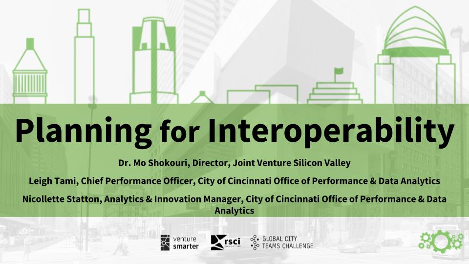 Planning for Interoperability - 2018 Smart Cincy Summit Workshop