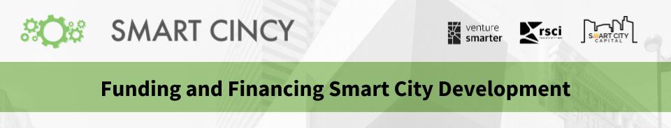 Funding and Financing Smart City Development Smart Cincy Summit Workshop.png