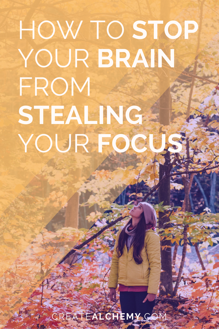 Absent minded? How to stop your brain from stealing your focus