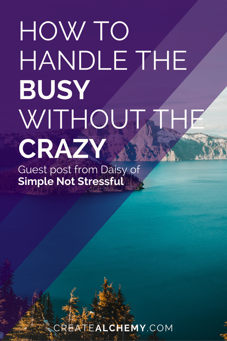 How to handle the busy without the crazy